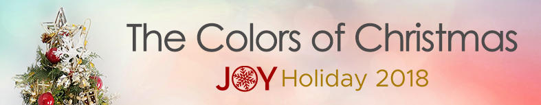 The Colors of Christmas: Joy Holiday 2018