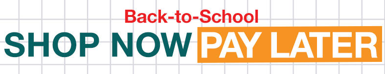 Back to School Promo: Shop Now Pay Later