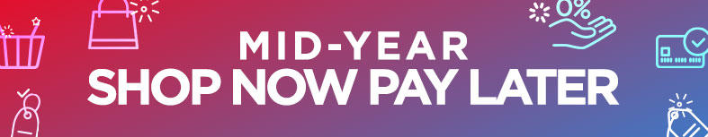 Mid-Year Shop Now Pay Later 2020
