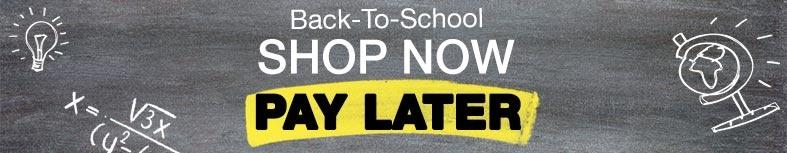 Back-To-School Shop Now Pay Later